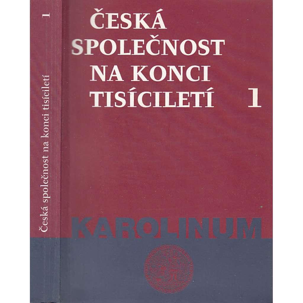 Česká společnost na konci tisíciletí 1.