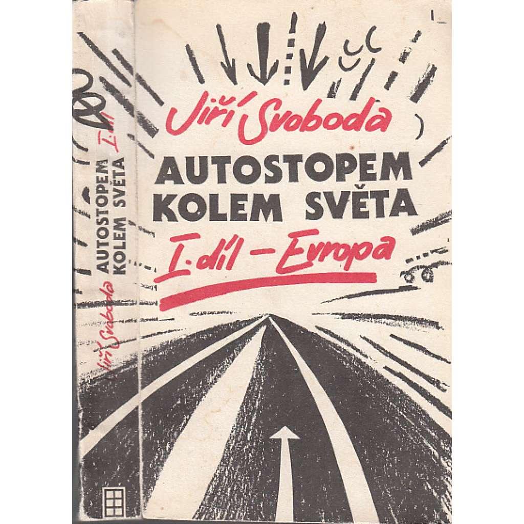 Autostopem kolem světa: I.díl - Evropa