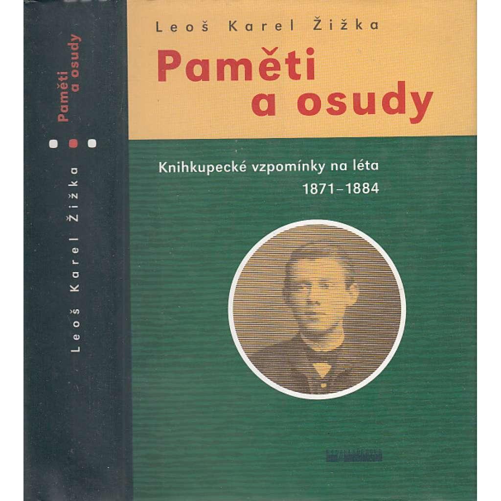 Paměti a osudy. Knihkupecké vzpomínky na léta 1871 - 1884 (knihkupec, Vilímek, Otto)