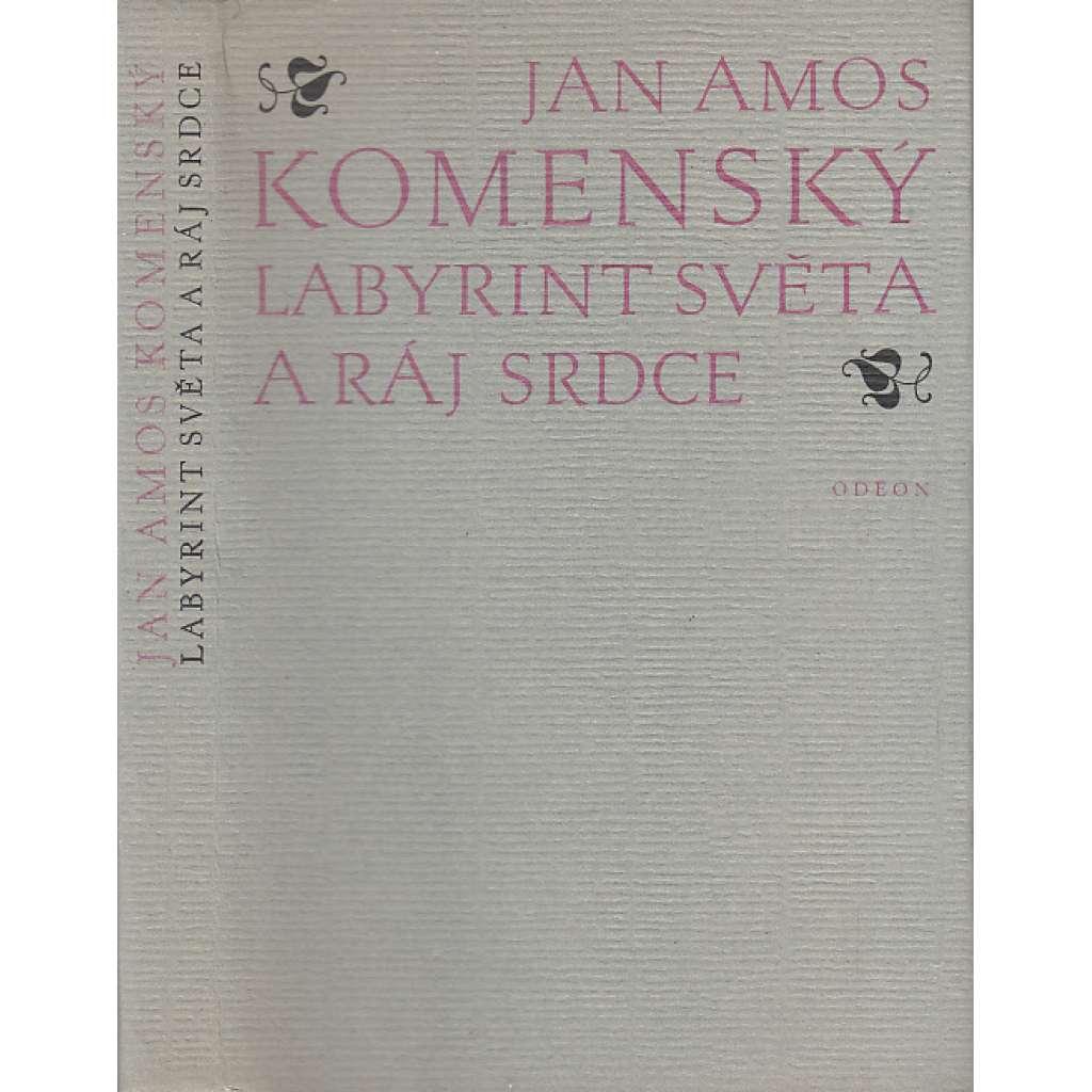 Labyrint světa a ráj srdce - Jan Amos Komenský - Comenius
