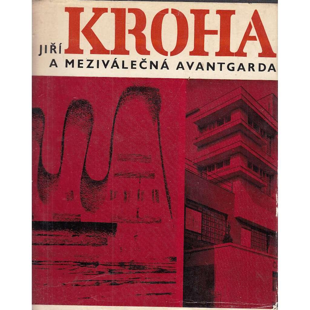 Jiří Kroha a meziválečná avantgarda