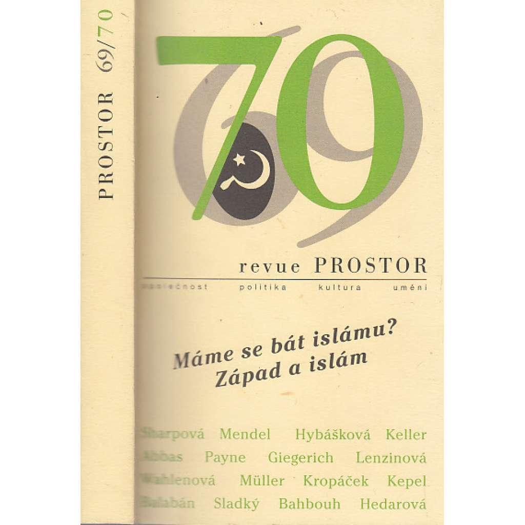Máme se bát islámu? Západ a islám - revue PROSTOR 69/70