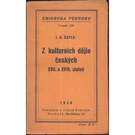Z kulturních dějin českých XVII. a XVIII. století