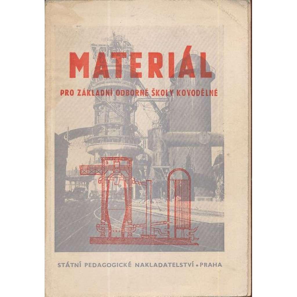 Materiál pro základní odborné školy kovodělné