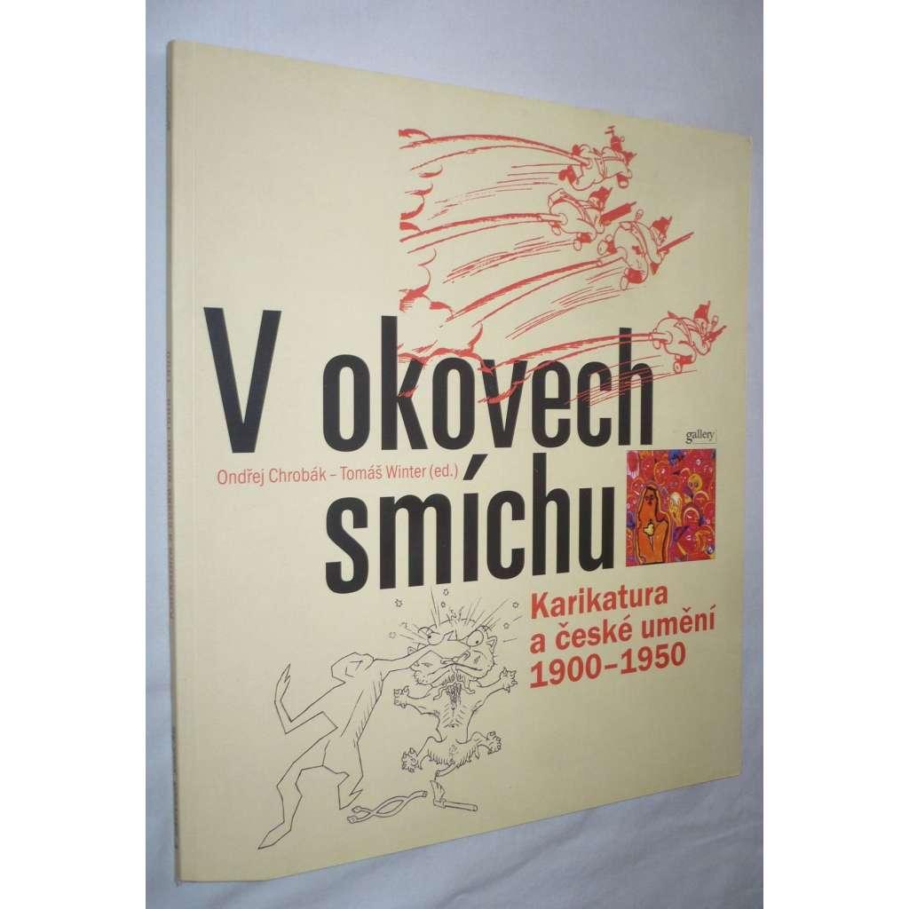 V okovech smíchu. Karikatura a české umění 1900-1950