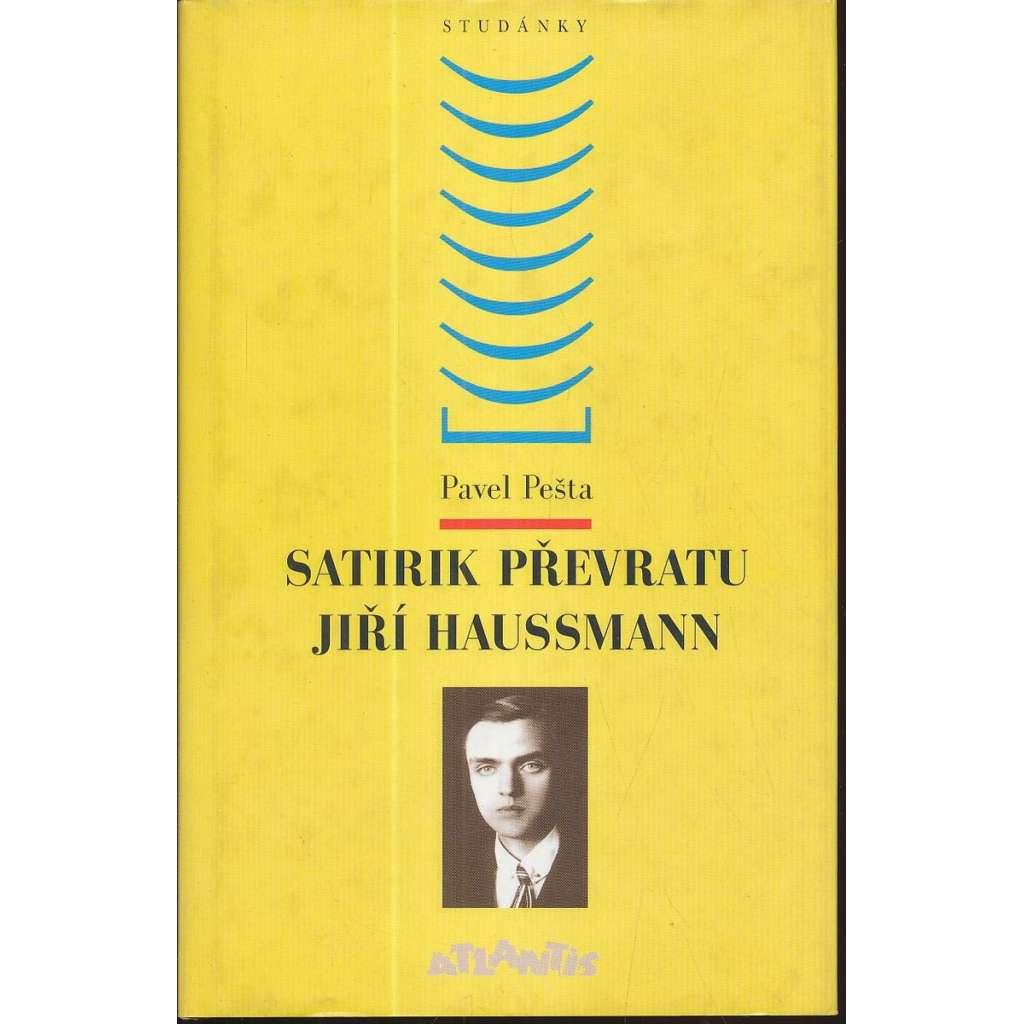 Satirik převratu Jiří Haussmann
