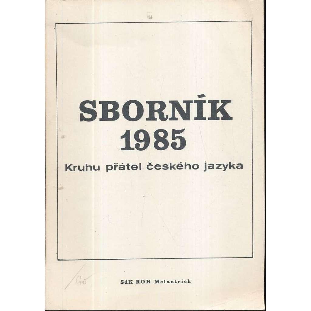 Sborník 1985. Klub přátel českého jazyka