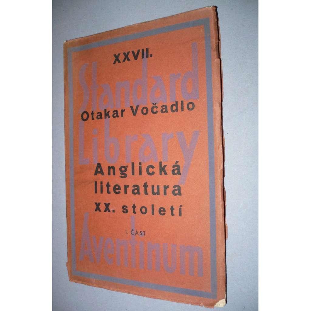 Anglická literatura XX. století (1901-1931) I. část