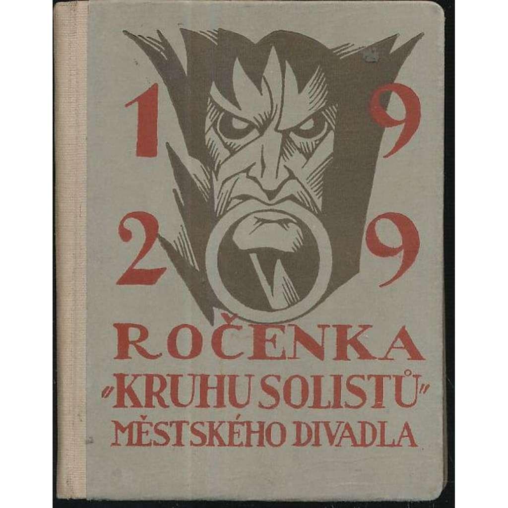 Ročenka Kruhu solistů ... divadla, Vinohrady, 1929