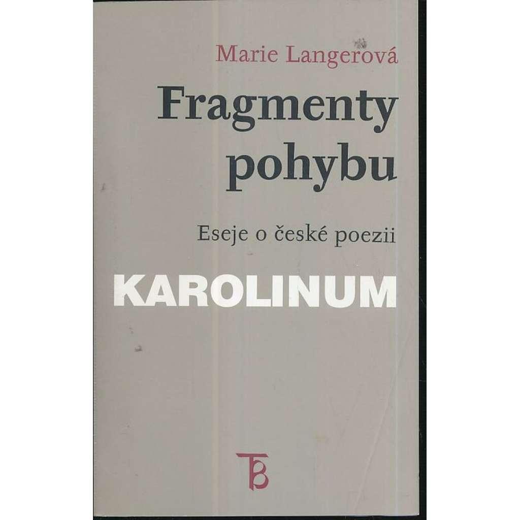 Fragmenty pohybu -Eseje o české poezii