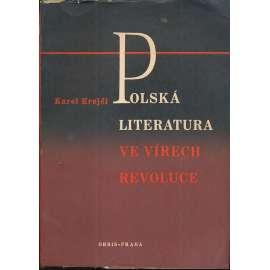 Polská literatura ve vírech revoluce