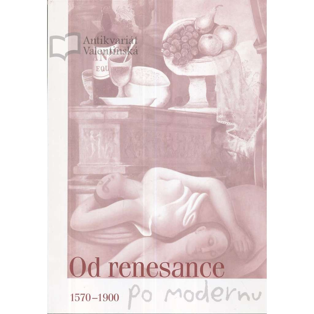 Od renesance po modernu 1570-1900