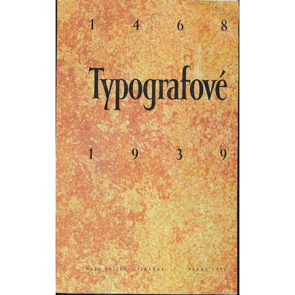 Typografové 1468 - 1939