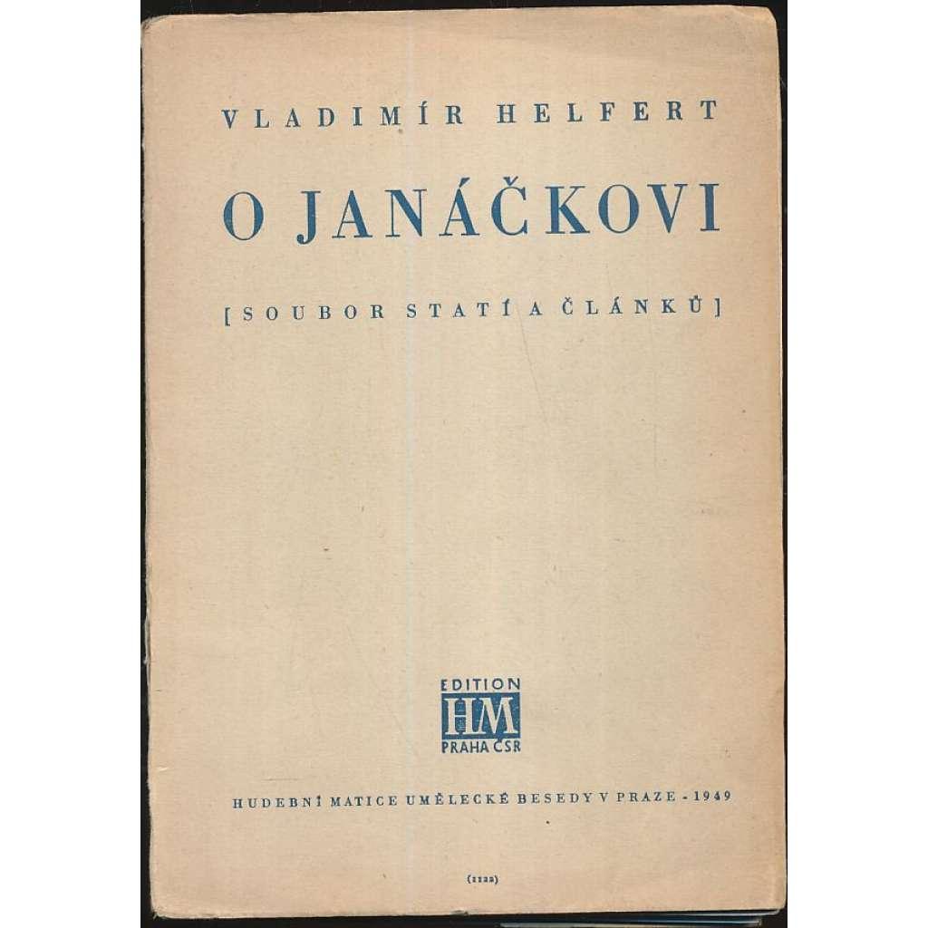 O Janáčkovi (soubor statí a článků)