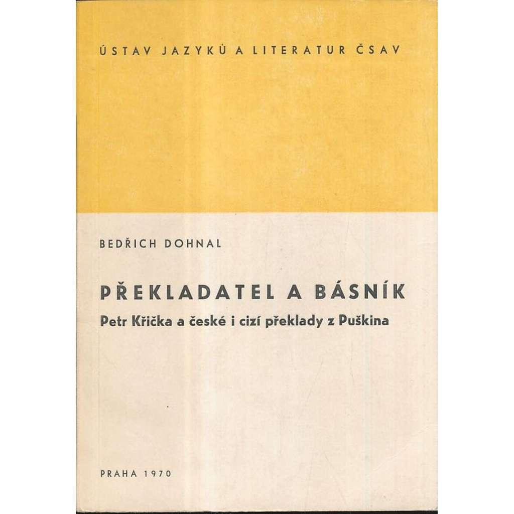 Překladatel a básník. Petr Křička a ...