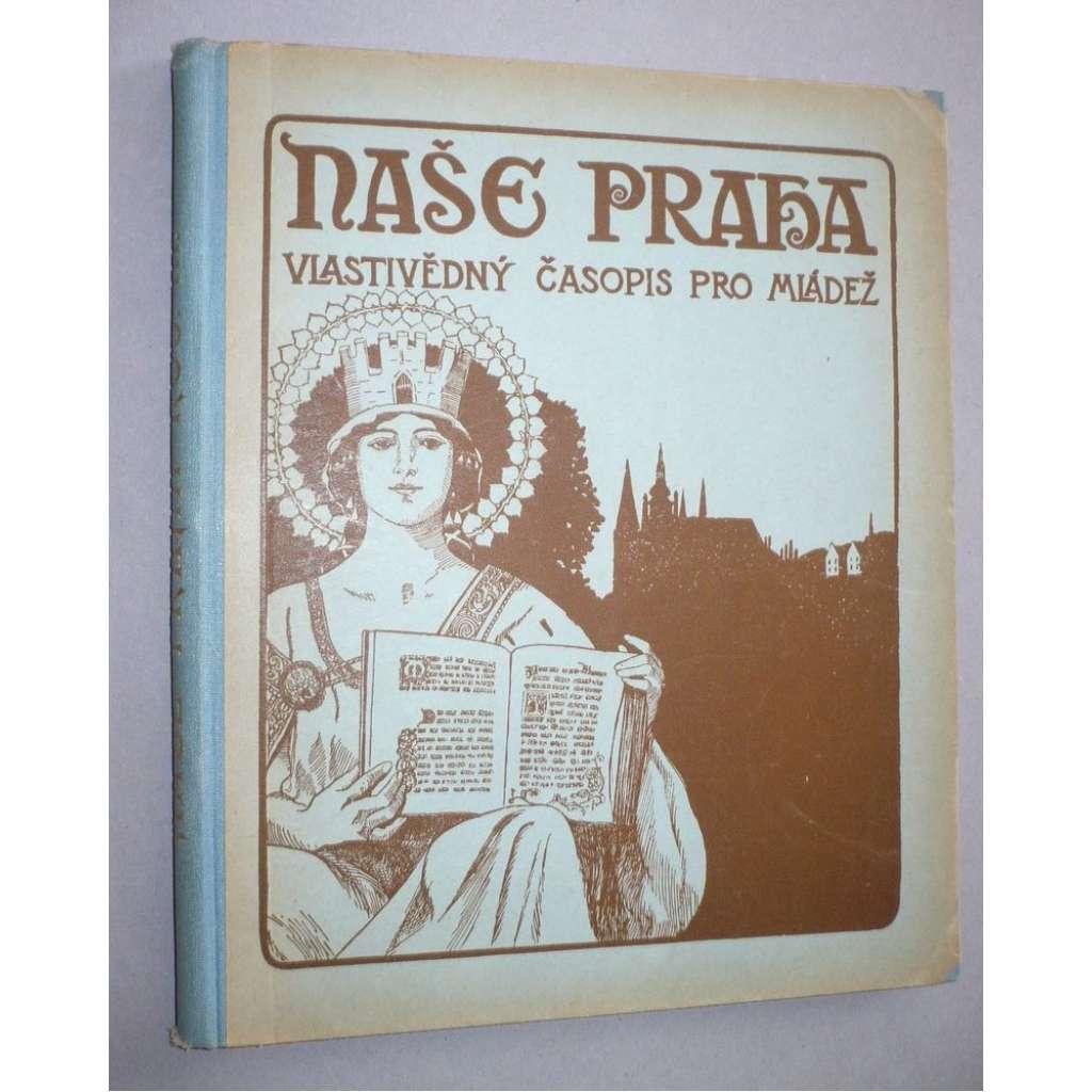 Naše Praha, roč. III. (1926 - 1927)