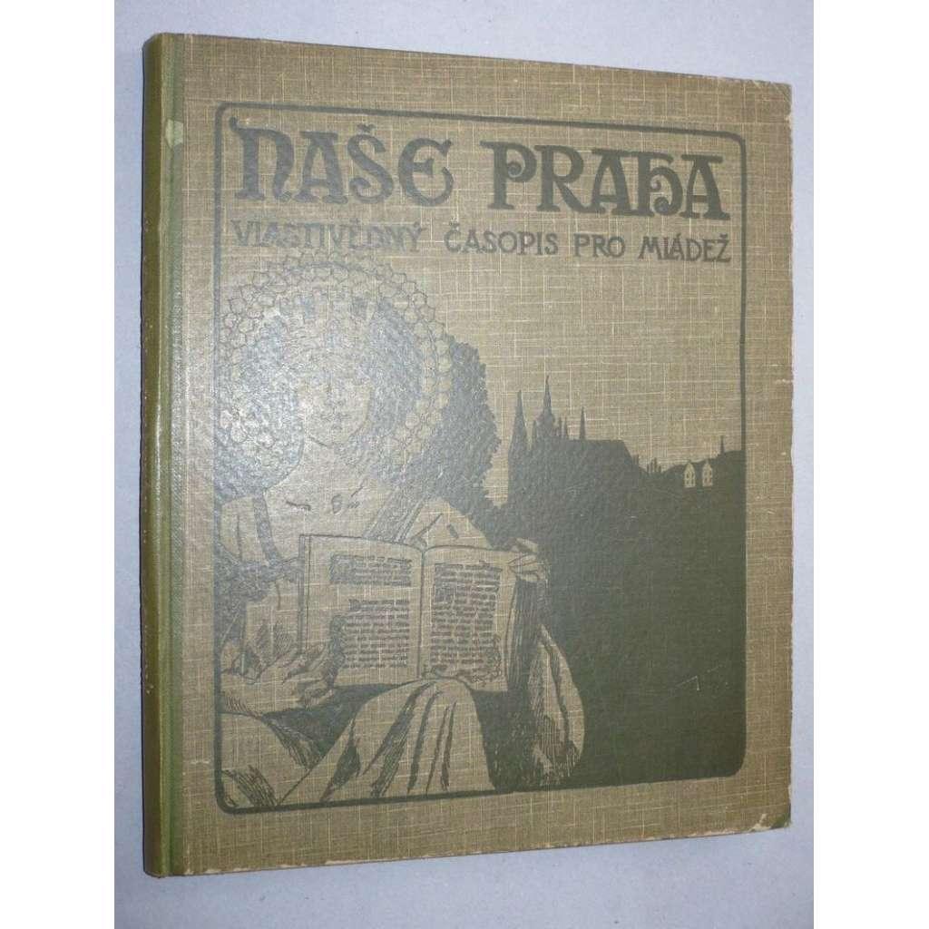 Naše Praha, roč. I. (1924 - 1925)