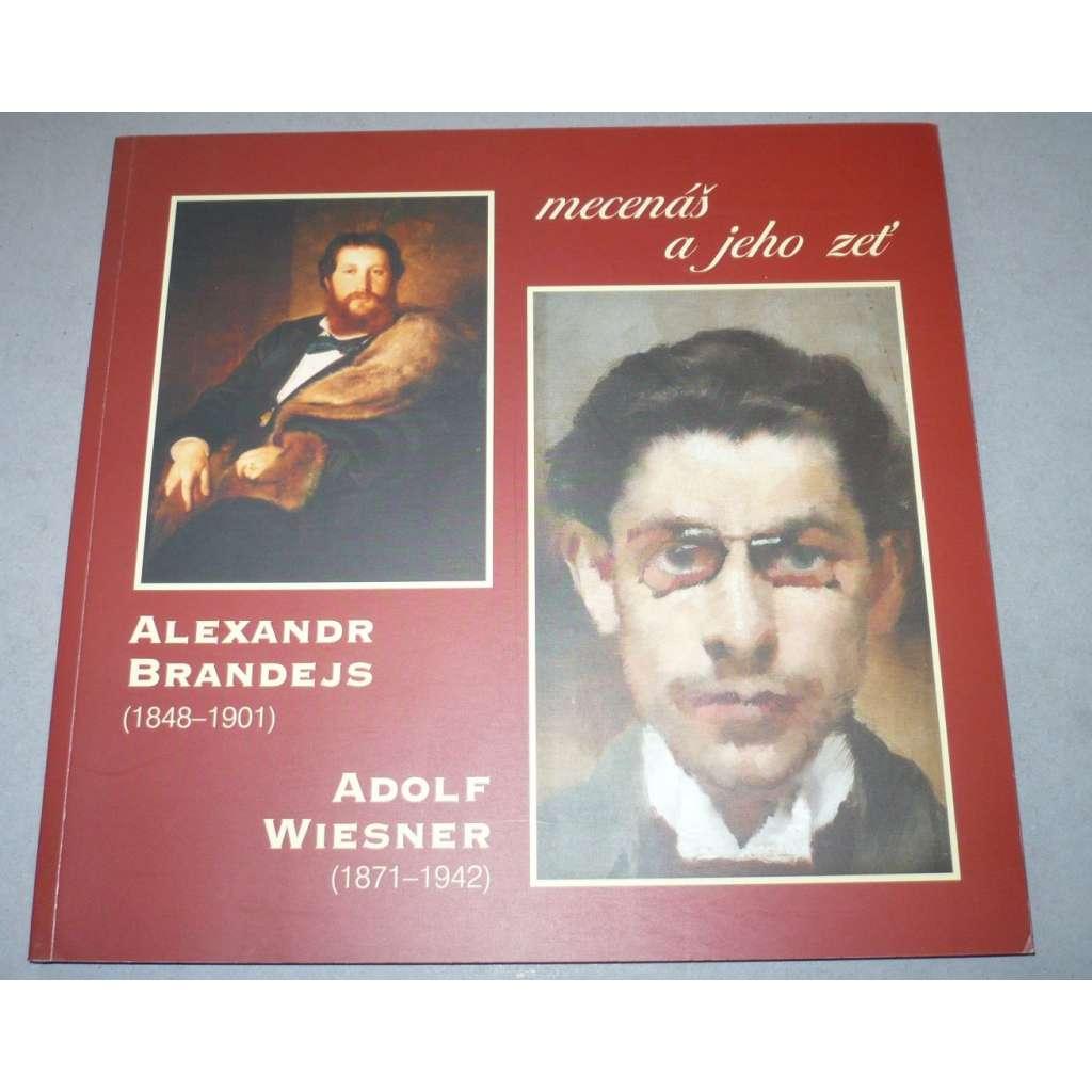 Alexandr Brandejs a Adolf Wiesner. Mecenáš a jeho zeť
