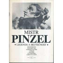 Mistr Pinzel: Legenda a skutečnost (katalog)
