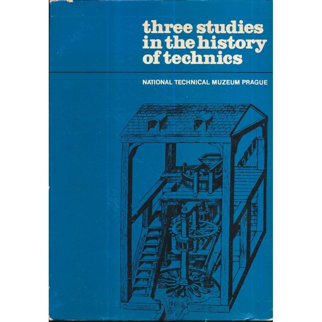 Three studies in the history of technics