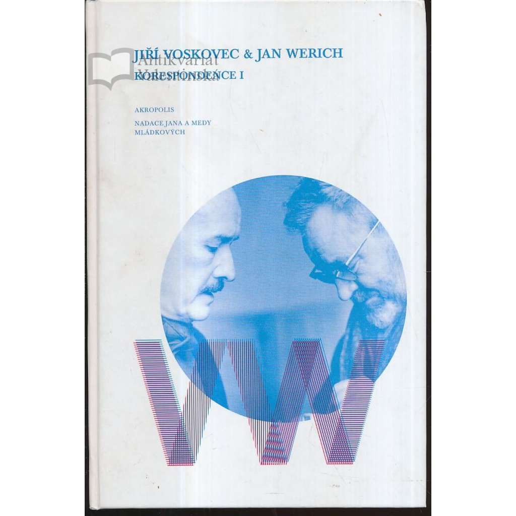 Jiří Voskovec a Jan Werich - Korespondence I.