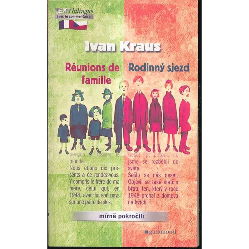 Rodinný sjezd / Réunions de famille