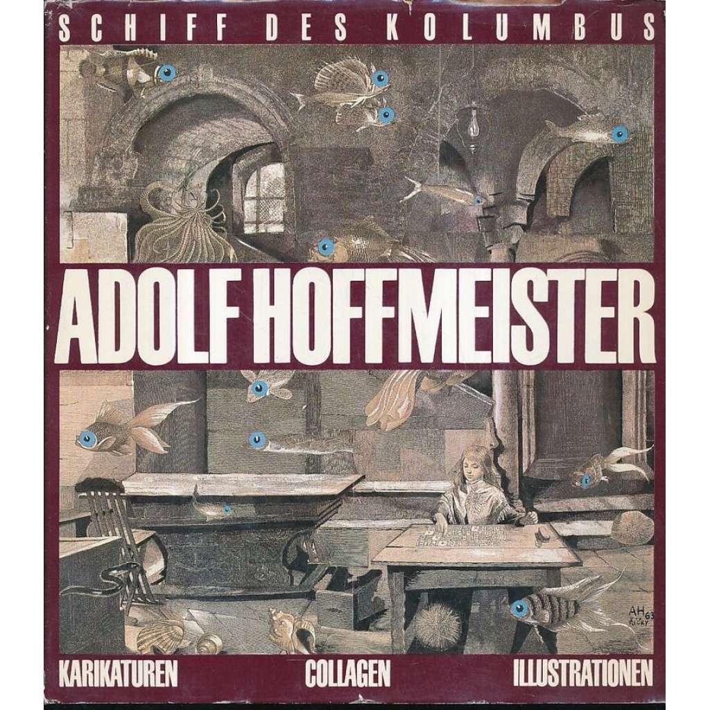 Adolf Hoffmeister. Karikaturen, Collagen, Illustrationen