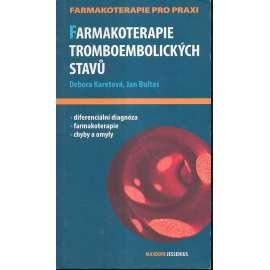 Farmakoterapie tromboembolických stavů