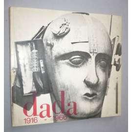Dada 1916 - 1966
