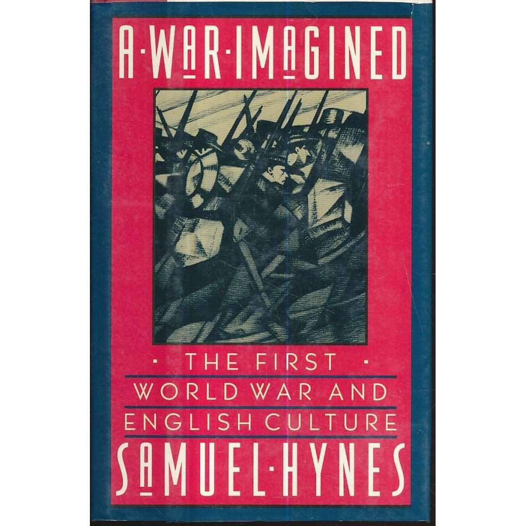 A War Imagined: First World War and English Culture