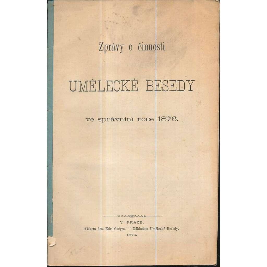 Zprávy o činnosti Umělecké Besedy 1876