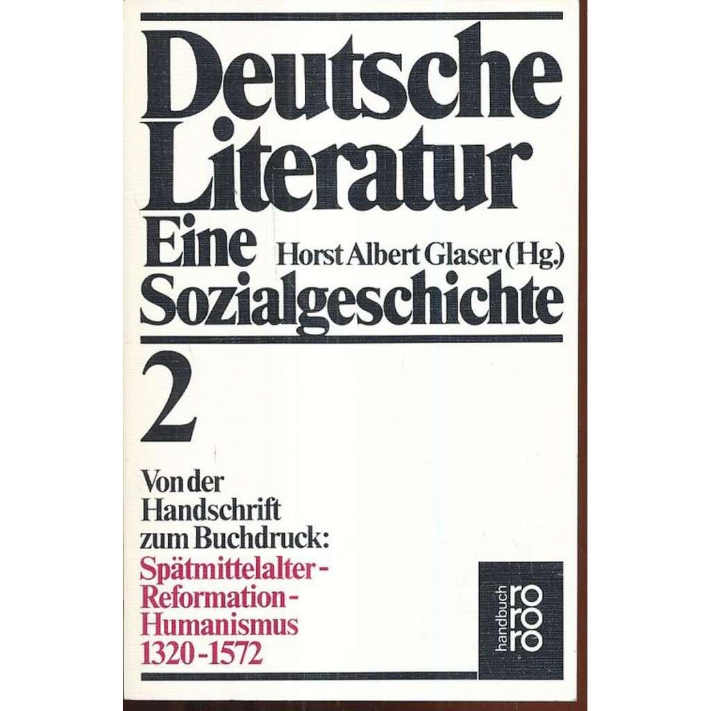 Deutsche Literatur. Eine Sozialgeschichte, 2