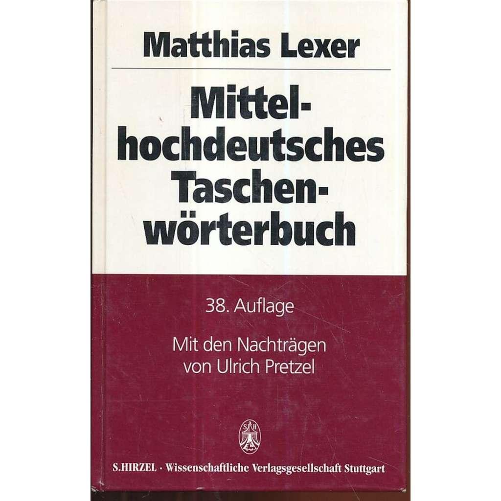 Mittel-hochdeutsches Taschen-wörtebuch