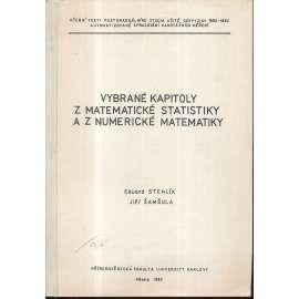 Vybrané kapitoly z matematické statistiky a z numerické matematiky