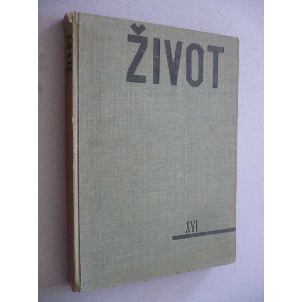Život , XVI/1937-38, list pro výtvarnou práci a uměleckou kulturu
