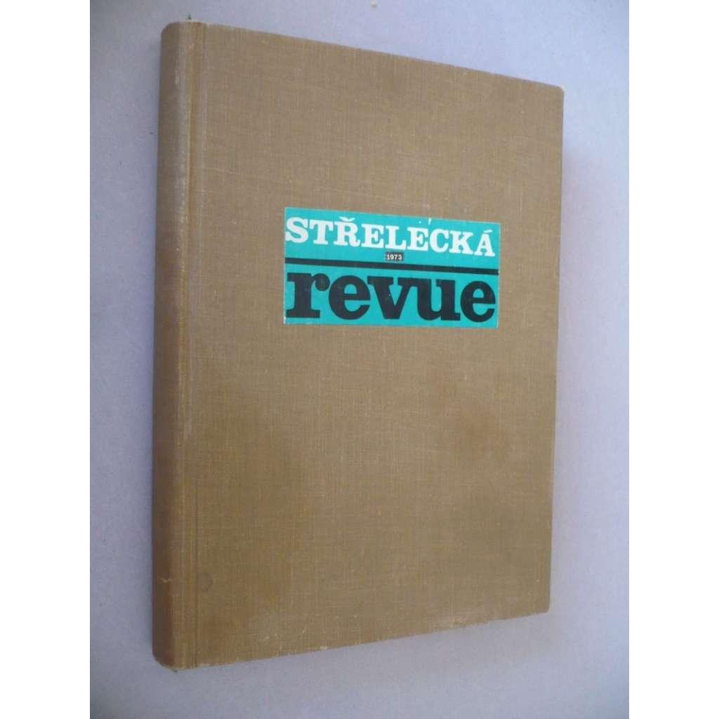 Střelecká revue, ročník 1973
