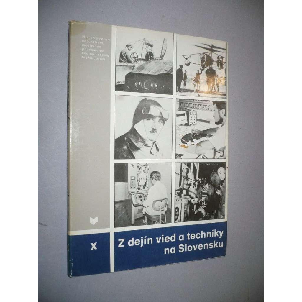 Z dejín vied a techniky na Slovensku, X.