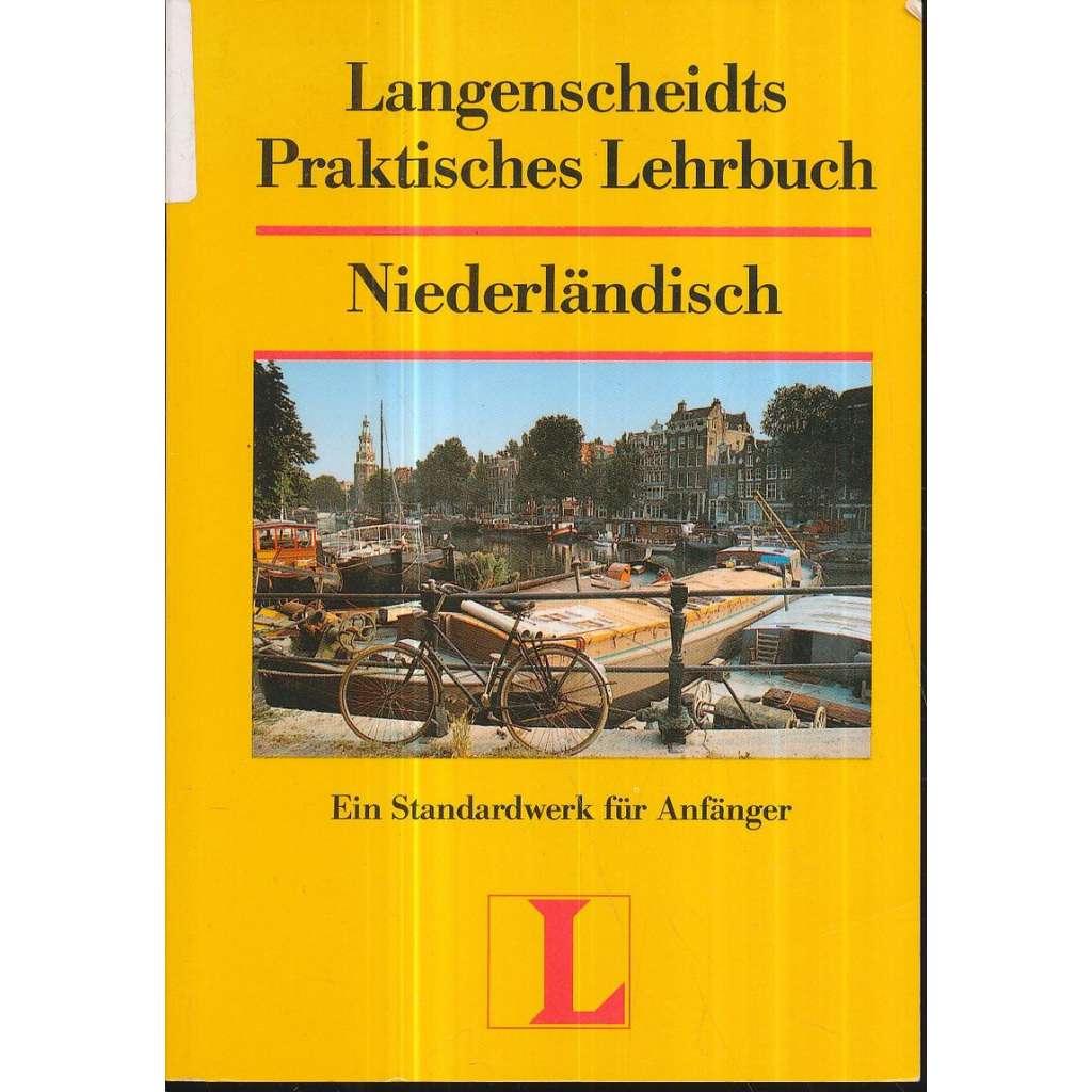 Niederländisch - Praktisches Lehrbuch