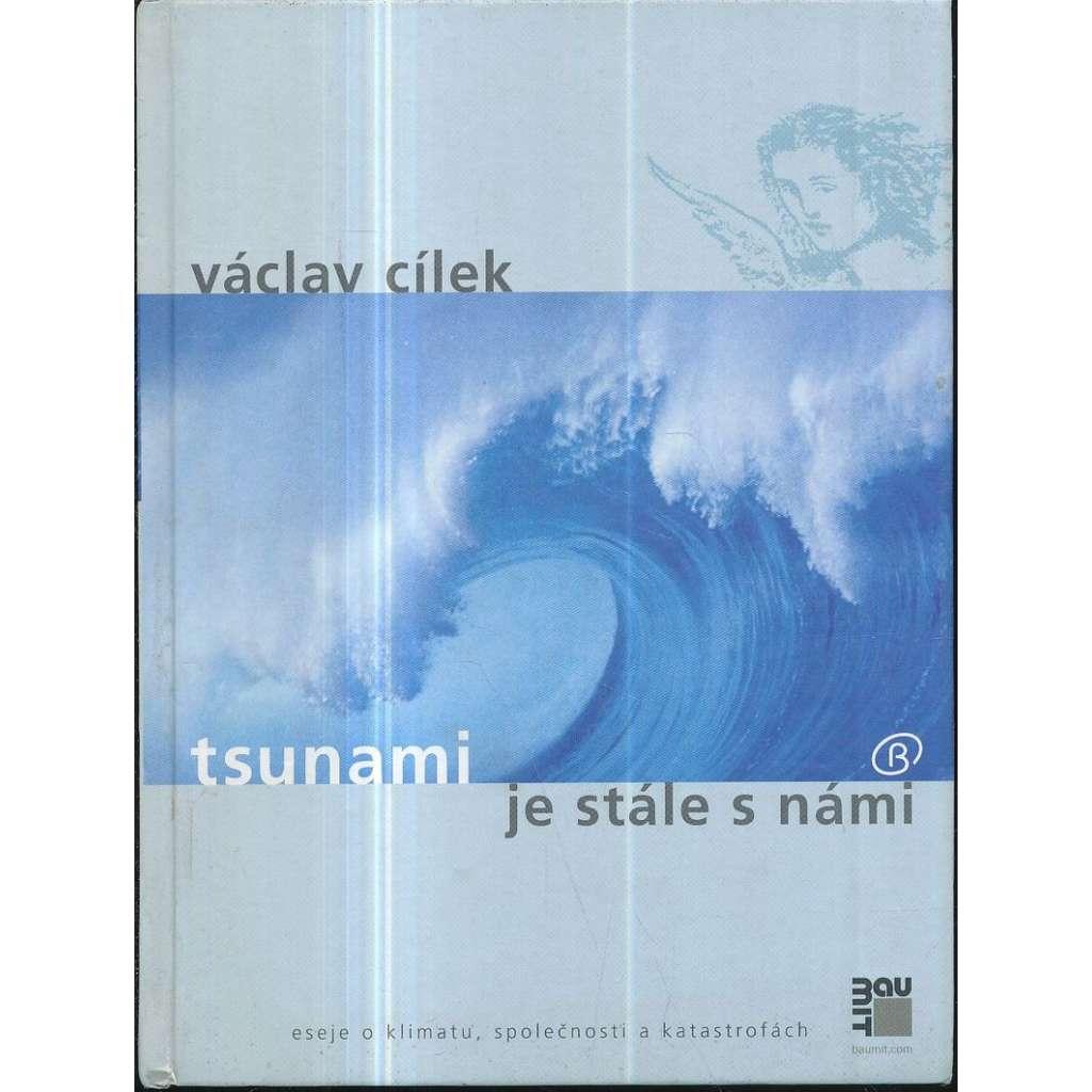 Tsunami je stále s námi : eseje o klimatu, společnosti a katastrofách