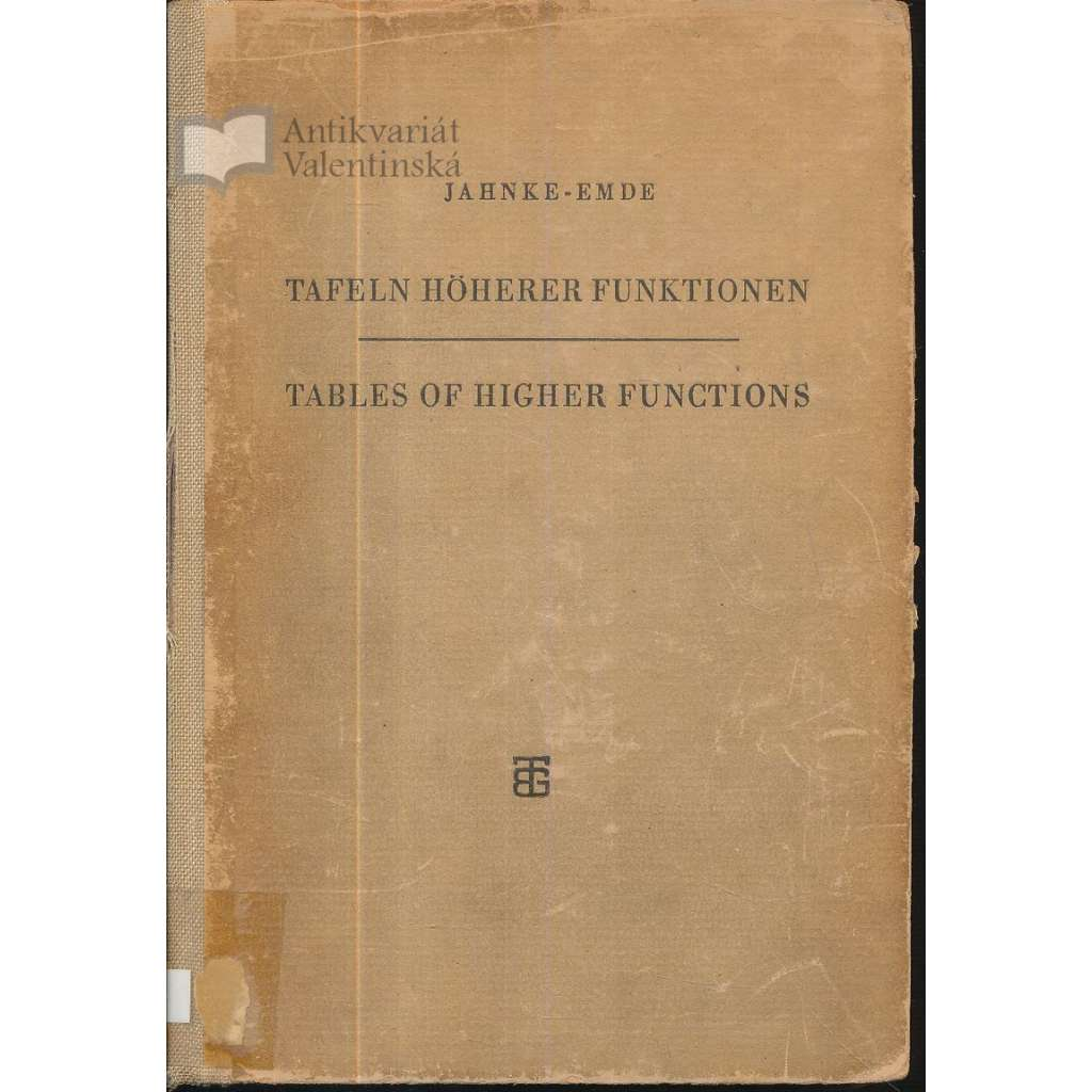 Tafeln Höherer Funktionen / Tables of Higher Functions