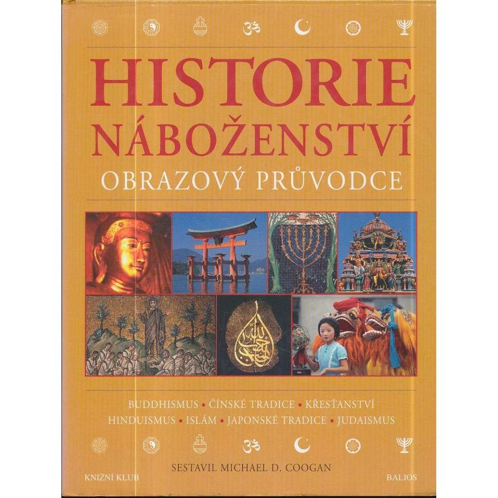 Historie náboženství. Obrazový průvodce
