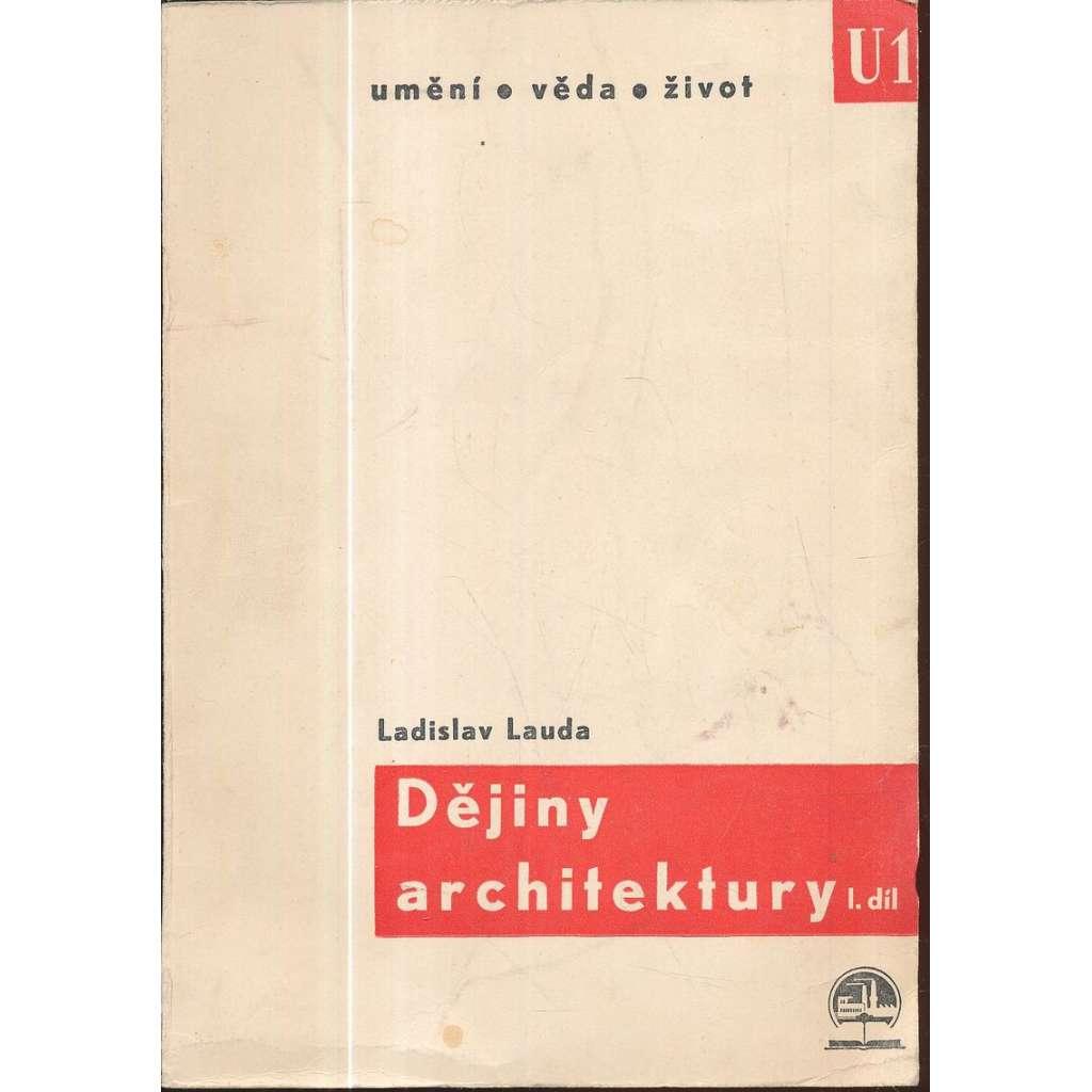 Dějiny architektury ,sv. I.