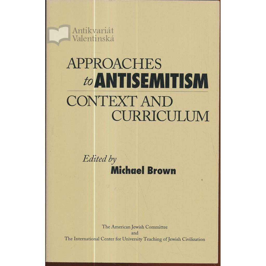 Approaches to Antisemitism