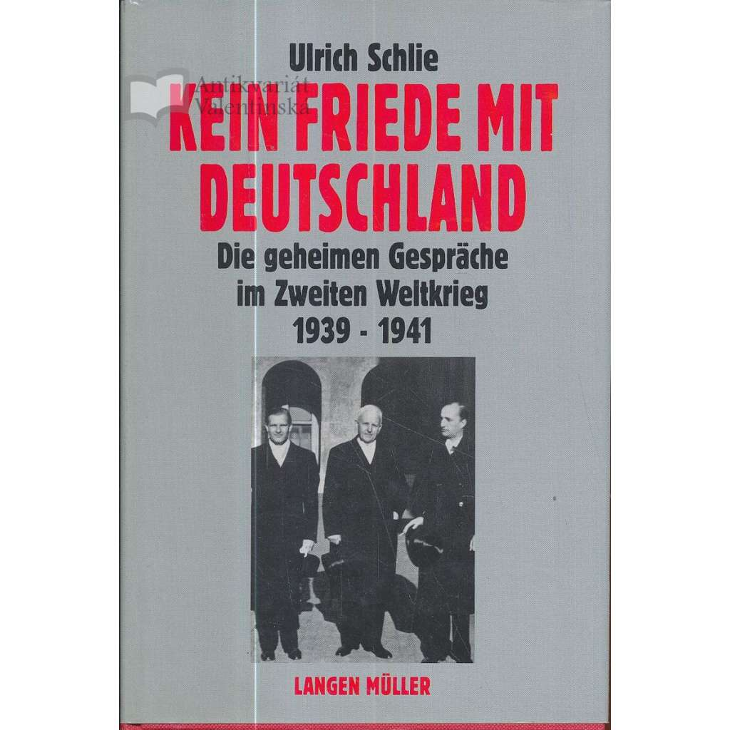 Kein Friede mit Deutschland