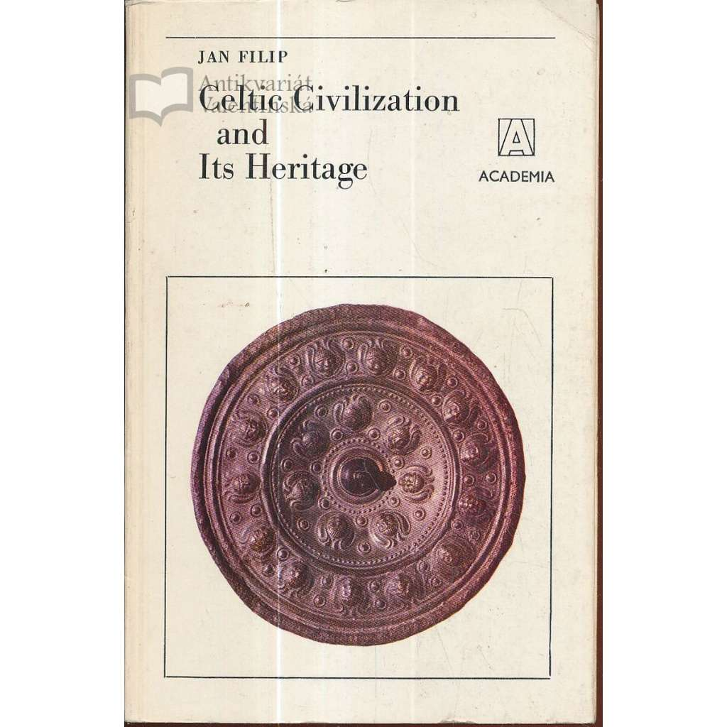 Celtic Civilization and Its Heritage