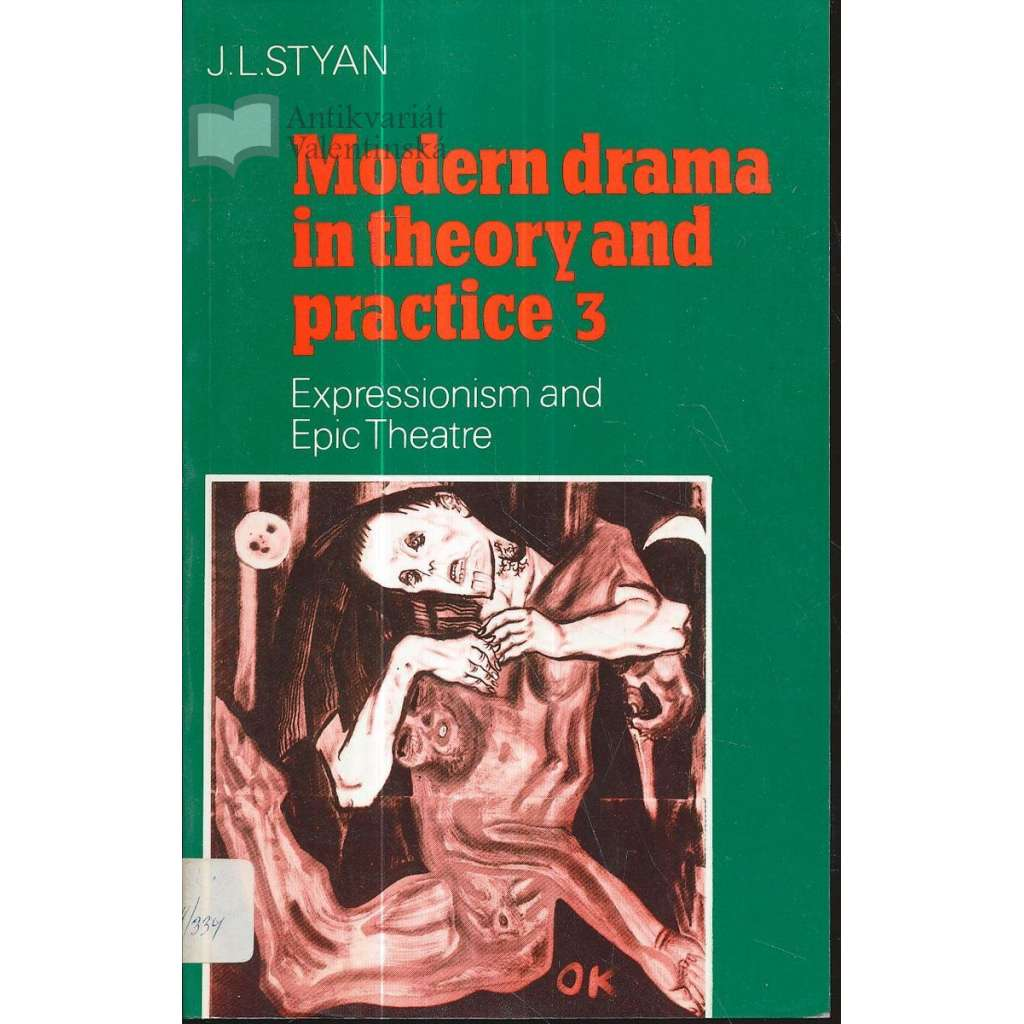 Modern drama in theory and practice 3