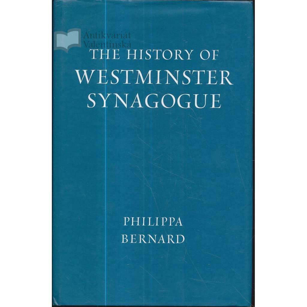 The History of Westminster Synanogue