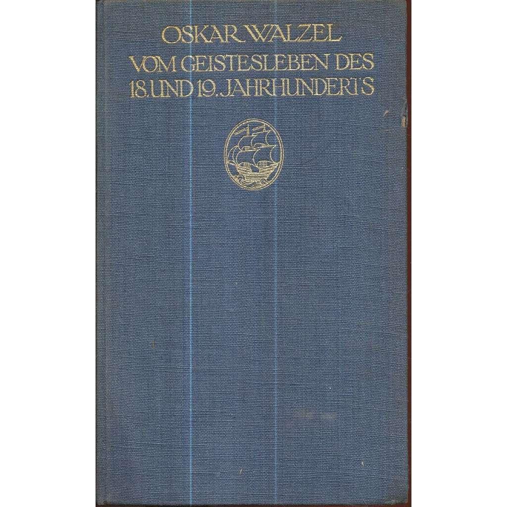 Vom Geistesleben des 18. und 19. Jahrhunderts