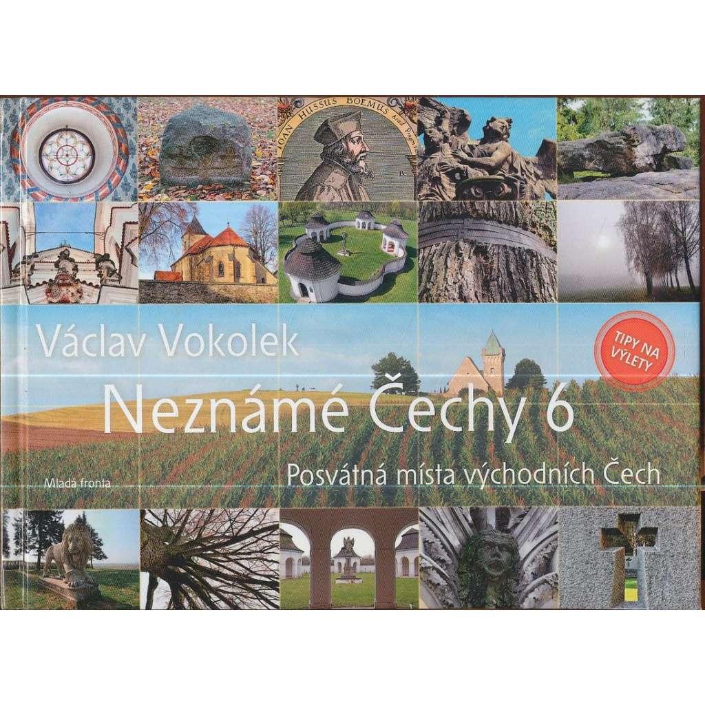 Neznámé Čechy 6 - Posvátná místa východních Čech