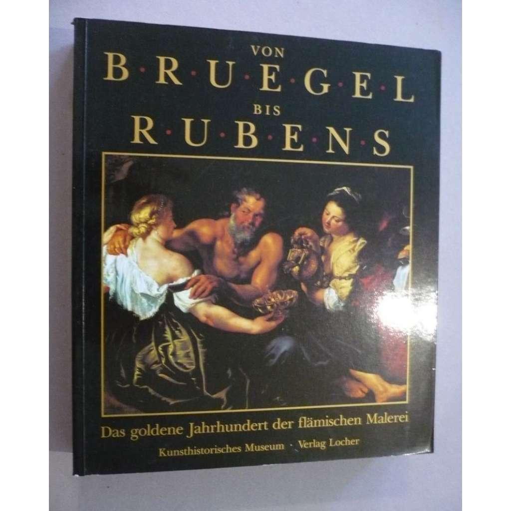 Von Bruegel bis Rubens